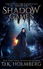 Shadow Games (The Collector Chronicles, #2)