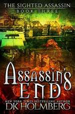 Assassin's End (The Sighted Assassin, #3)