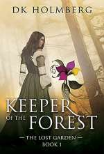 Keeper of the Forest (The Lost Garden, #1)