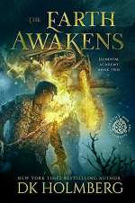 The Earth Awakens (Elemental Academy, #2)
