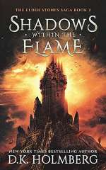Shadows Within the Flame (The Elder Stone Saga, #2)