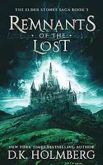 Remnants of the Lost (The Elder Stone Saga, #3)