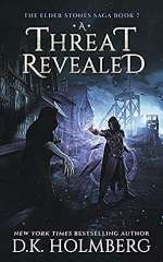 A Threat Revealed (The Elder Stone Saga, #7)