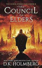 The Council of Elders (The Elder Stone Saga, #8)