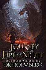 Journey of Fire and Night (The Endless War, #1)
