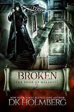 Broken (The Book of Maladies, #2)