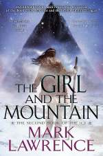The Girl and the Mountain (Book of the Ice #2)