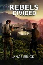 Rebels Divided (Rebel, #3)