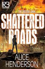 Shattered Roads (The Skyfire Saga, #1)