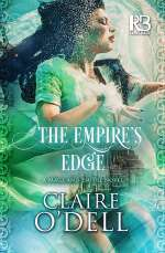The Empire's Edge (The Mage and Empire Novels, #2)