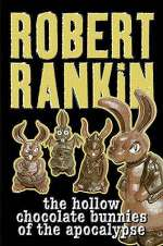 The Hollow Chocolate Bunnies of the Apocalypse (Eddie Bear #1)