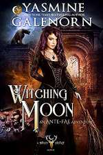 Witching Moon (Ante-Fae Adventure #3)