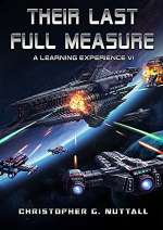 Their Last Full Measure (A Learning Experience, #6)