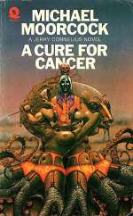 A Cure for Cancer (The Cornelius Quartet #2)