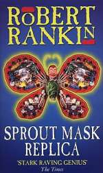 Sprout Mask Replica (The Trilogy that Dare Not Speak Its Name Trilogy #1)
