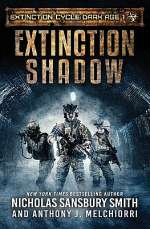 Extinction Shadow (Extinction Cycle: Dark Age, #1)