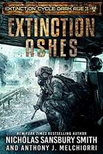 Extinction Ashes (Extinction Cycle: Dark Age, #3)