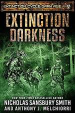 Extinction Darkness (Extinction Cycle: Dark Age, #4)
