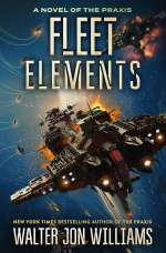 Fleet Elements (Dread Empire's Fall #5)