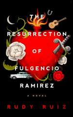 The Resurrection of Fulgencio Ramirez