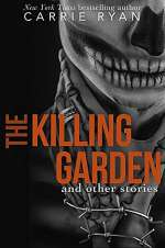 The Killing Garden and Other Stories