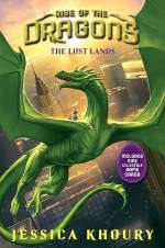 The Lost Lands (Rise of the Dragons, #2)