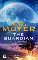 The Guardian (Reclaimed Earth, #2)
