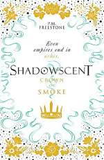 Crown of Smoke (Shadowscent, #2)