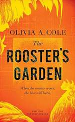 The Rooster's Garden (The Tasha Trilogy, #2)
