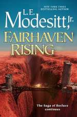 Fairhaven Rising (Saga of Recluce, #22)