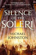 Silence of the Soleri (The Amber Throne, #2)