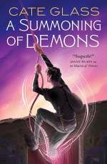 A Summoning of Demons (Chimera, #3)