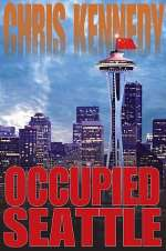 Occupied Seattle (Occupied Seattle, #2)