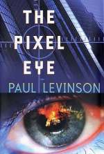 The Pixel Eye (Phil D'Amato #3)