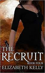 The Recruit: Book Four (The Recruit Series, #4)