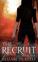 The Recruit: Book Five (The Recruit Series, #5)
