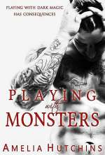 Playing with Monsters (Plaing with Monsters, #1)