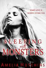 Sleeping with Monsters (Plaing with Monsters, #2)