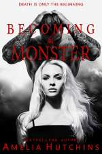 Becoming His Monster (Plaing with Monsters, #3)