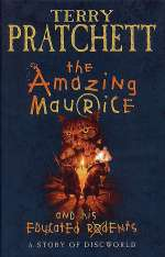 The Amazing Maurice and His Educated Rodents (Discworld (for young readers), #1)