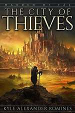 The City of Thieves (Warden of Fál, #3)