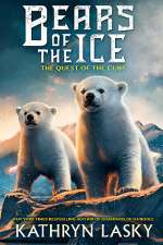 The Quest of the Cubs (Bears of the Ice, #1)