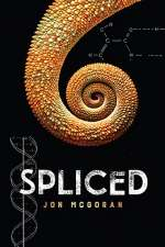 Spliced (Spliced, #1)
