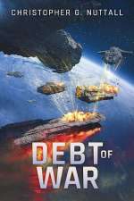 Debt of War (The Embers of War, #3)