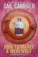 How to Marry a Werewolf (Claw & Courtship, #1)