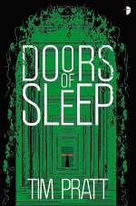 Doors of Sleep: Journals of Zaxony Delatree