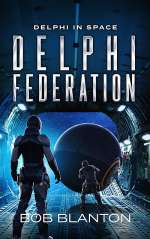 Delphi Federation (Delphi in Space, #6)