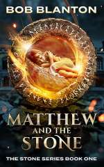 Matthew and the Stone (Stone, #1)