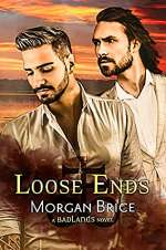 Loose Ends (Badlands, #3)
