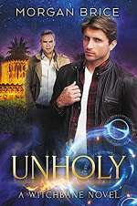 Unholy (Witchbane, #4)